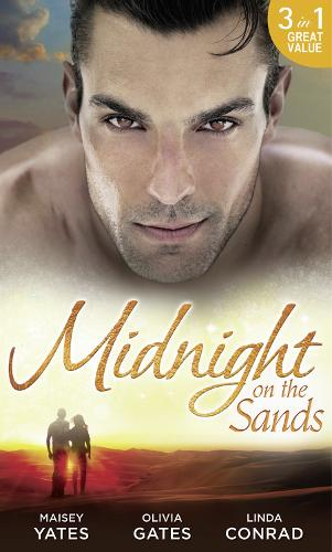 Midnight on the Sands: Hajar's Hidden Legacy / to Touch a Sheikh / Her Sheikh Protector (Paperback)