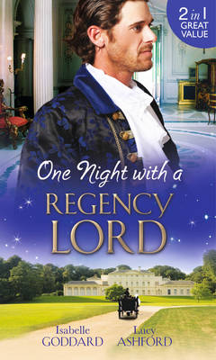 One Night with a Regency Lord: Reprobate Lord, Runaway Lady / The Return of Lord Conistone (Paperback)