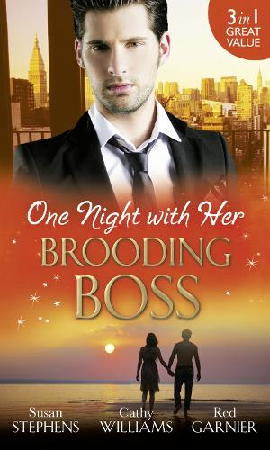 One Night with Her Brooding Boss: Ruthless Boss, Dream Baby / Her Impossible Boss / the Secretary's Bossman Bargain (Paperback)