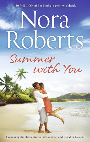 Summer With You: One Summer / Island of Flowers (Paperback)