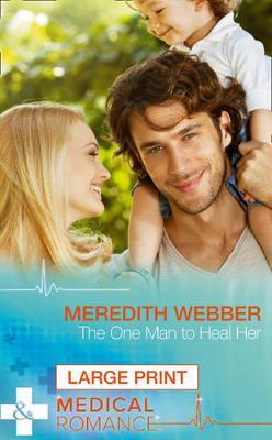 The One Man To Heal Her (Hardback)