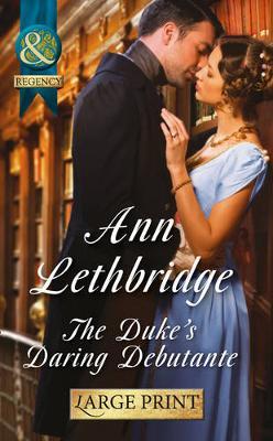 The Duke's Daring Debutante (Hardback)