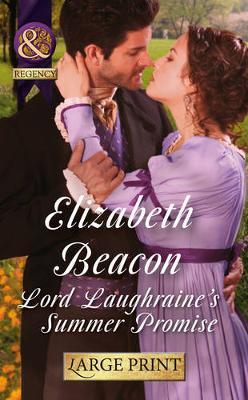 Lord Laughraine's Summer Promise (Hardback)
