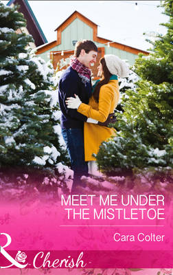 Meet Me Under The Mistletoe (Hardback)