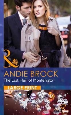 The Last Heir Of Monterrato (Hardback)