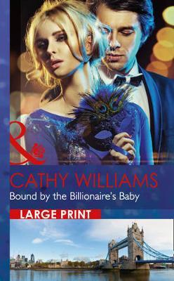 Bound By The Billionaire's Baby (Hardback)