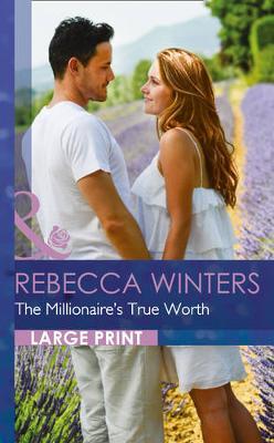 The Millionaire's True Worth (Hardback)
