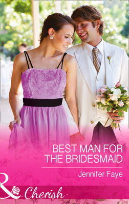 Best Man For The Bridesmaid (Hardback)