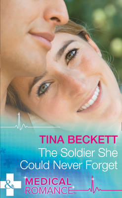 The Soldier She Could Never Forget (Hardback)