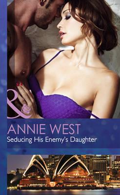 Seducing His Enemy's Daughter (Hardback)