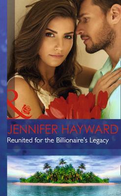 Reunited For The Billionaire's Legacy (Hardback)