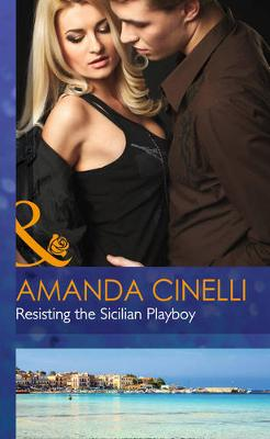 Resisting The Sicilian Playboy (Hardback)