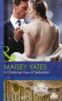A Christmas Vow of Seduction - Mills & Boon Hardback Romance (Hardback)
