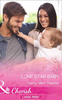 Lone Star Baby (Hardback)