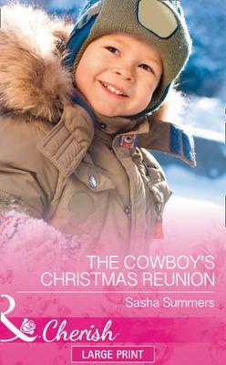 A Cowboy's Christmas Reunion (Hardback)