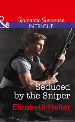 Seduced By The Sniper (Hardback)