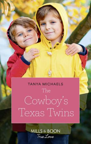 The Cowboy's Texas Twins - Cupid's Bow, Texas 6 (Paperback)