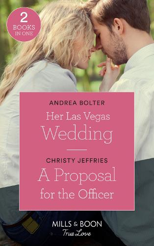 Her Las Vegas Wedding: Her LAS Vegas Wedding / a Proposal for the Officer (American Heroes) (Paperback)