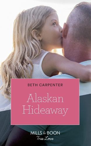 Alaskan Hideaway - A Northern Lights Novel 3 (Paperback)
