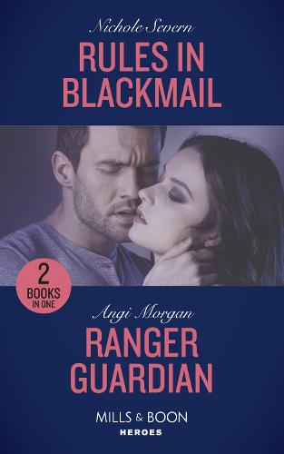 Rules In Blackmail: Rules in Blackmail / Ranger Guardian (Texas Brothers of Company B) (Paperback)