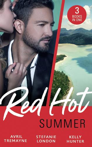 Red-Hot Summer: The Millionaire's Proposition / the Tycoon's Stowaway / the Spy Who Tamed Me (Paperback)