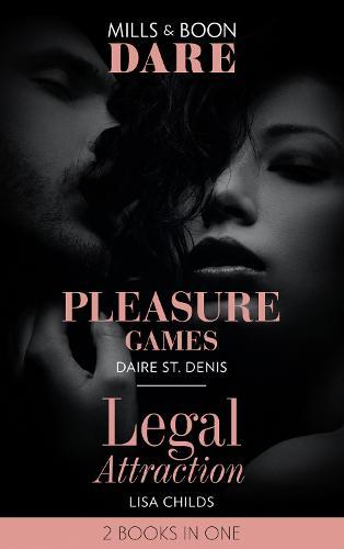 Pleasure Games: Pleasure Games / Legal Attraction (Paperback)