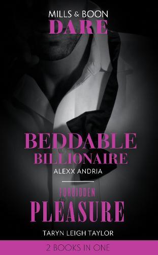 Beddable Billionaire: Beddable Billionaire / Forbidden Pleasure (Paperback)