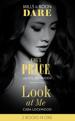 King's Price: King's Price (Kings of Sydney) / Look at Me (Paperback)