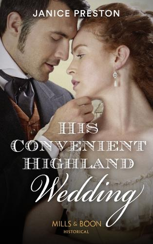 His Convenient Highland Wedding - The Lochmore Legacy 1 (Paperback)