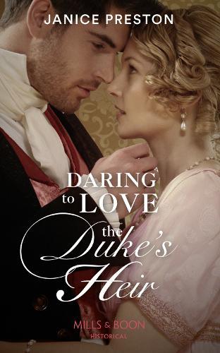 Daring To Love The Duke's Heir - The Beauchamp Heirs 2 (Paperback)