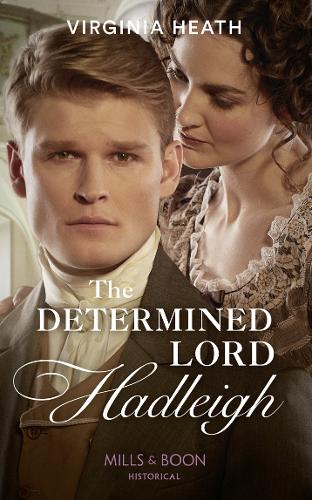 The Determined Lord Hadleigh - The King's Elite Book 4 (Paperback)
