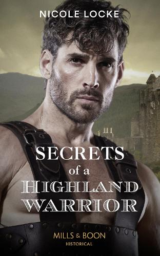 Secrets Of A Highland Warrior - The Lochmore Legacy 4 (Paperback)