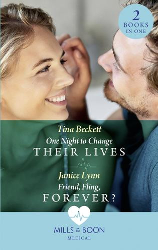 One Night To Change Their Lives: One Night to Change Their Lives / Friend, Fling, Forever? (Paperback)