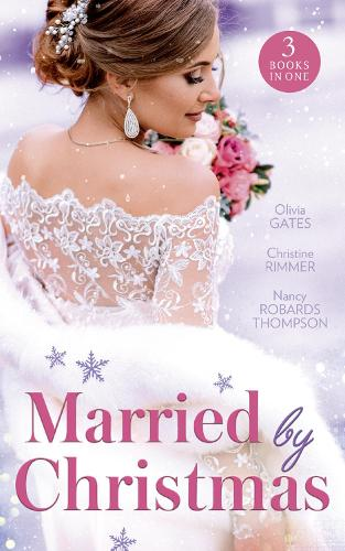 Married By Christmas: His Pregnant Christmas Bride / Carter Bravo's Christmas Bride (the Bravos of Justice Creek) / His Texas Christmas Bride (Paperback)