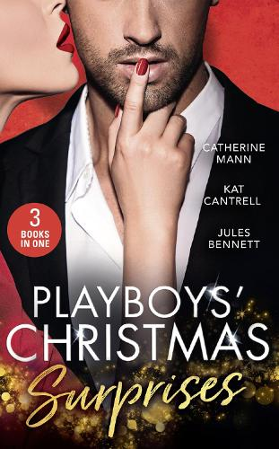 Playboy's Christmas Surprises: A Christmas Baby Surprise / Triplets Under the Tree / Holiday Baby Scandal (Paperback)