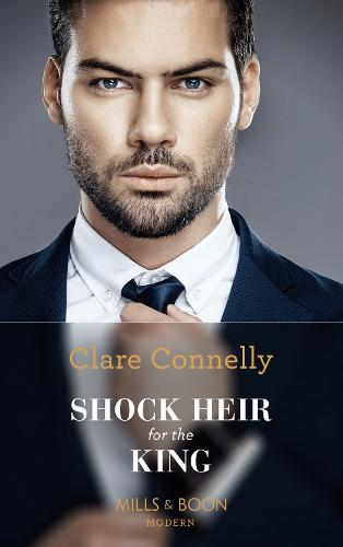 Shock Heir For The King - Secret Heirs of Billionaires 25 (Paperback)