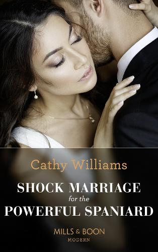 Shock Marriage For The Powerful Spaniard - Passion in Paradise 5 (Paperback)