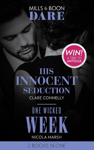 His Innocent Seduction / One Wicked Week: His Innocent Seduction (Guilty as Sin) / One Wicked Week - Guilty as Sin (Paperback)