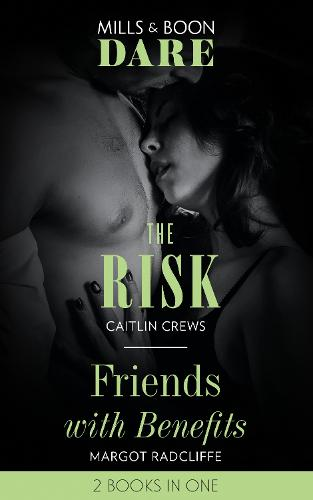 The Risk: The Risk (the Billionaires Club) / Friends with Benefits (Paperback)