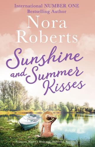 Sunshine And Summer Kisses: Megan's Mate / Unfinished Business (Paperback)