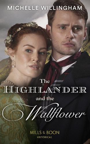 The Highlander And The Wallflower - Untamed Highlanders 2 (Paperback)