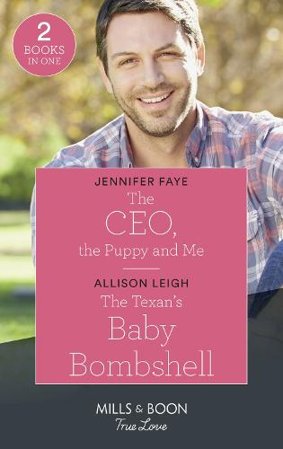 The Ceo, The Puppy And Me / The Texan's Baby Bombshell: The CEO, the Puppy and Me (the Bartolini Legacy) / the Texan's Baby Bombshell (the Fortunes of Texas: Rambling Rose) - The Bartolini Legacy (Paperback)