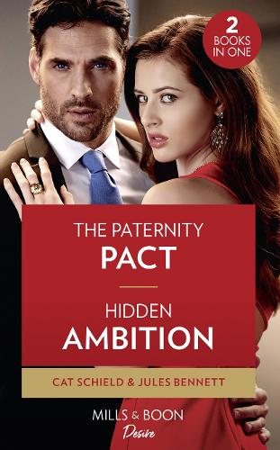 The Paternity Pact / Hidden Ambition: The Paternity Pact / Hidden Ambition (Dynasties: Seven Sins) (Paperback)