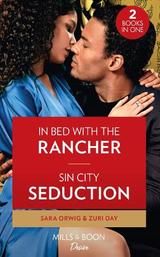 In Bed With The Rancher / Sin City Seduction: In Bed with the Rancher (Return of the Texas Heirs) / Sin City Seduction (Sin City Secrets) - Return of the Texas Heirs (Paperback)