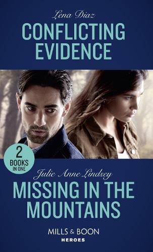Conflicting Evidence / Missing In The Mountains: Conflicting Evidence (the Mighty Mckenzies) / Missing in the Mountains (Fortress Defense) (Paperback)