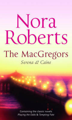The MacGregors: Serena and Caine (Paperback)