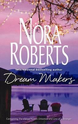 Dream Makers: Untamed/ Less of a Stranger (Paperback)