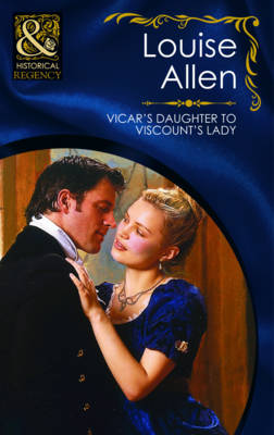 Vicar's Daughter to Viscount's Lady - Mills & Boon Historical (Paperback)