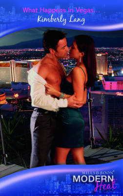 What Happens in Vegas... - Modern Heat (Paperback)