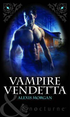 Vampire Vendetta - Mills & Boon Nocturne (Paperback)